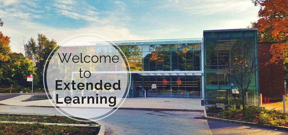 Picture of the Glendon Centre of Excellence new building with text: Welcome to Extended Learning