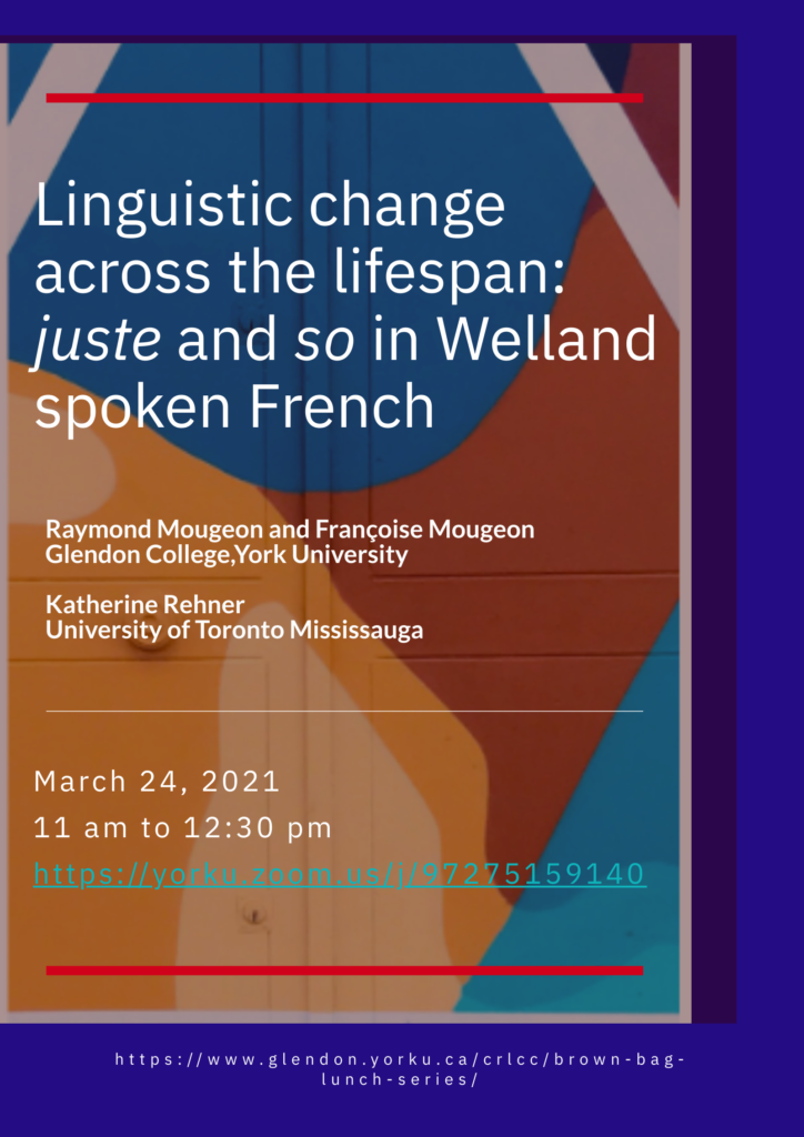 Linguistic change across the lifespan: juste and so in Welland spoken French