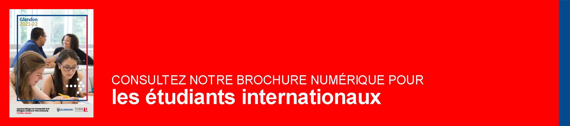 Consultez notre brochure numérique pour les étudiants internationaux
