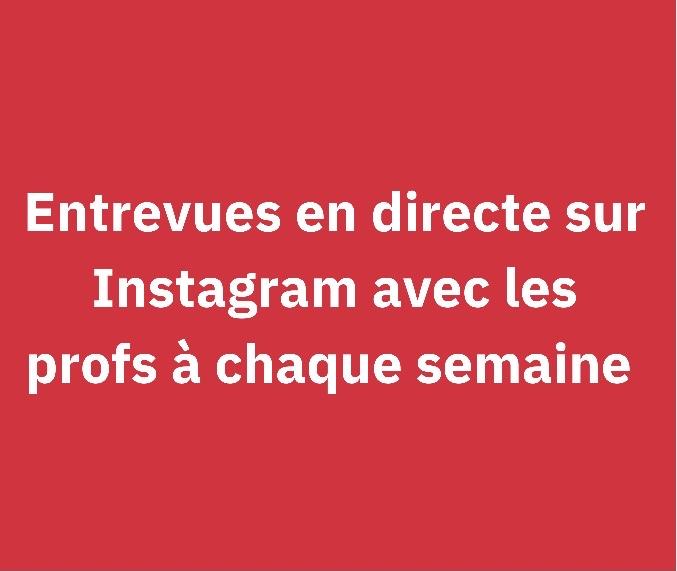Entrevues sur Instagram live