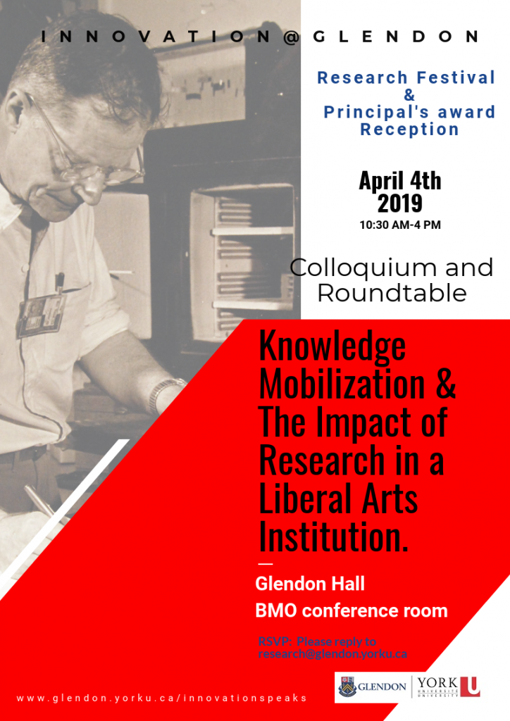 Glendon Research Festival and the Principal's Awards Reception - April 4th 2019